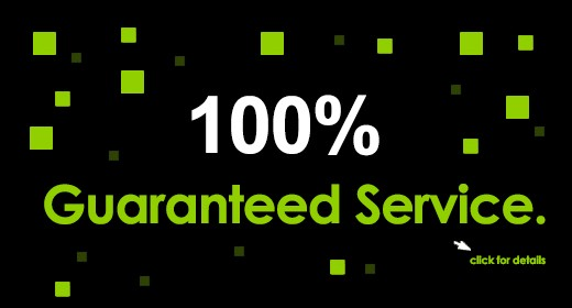 100% Guaranteed Service